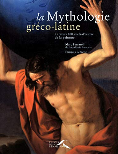 La Mythologie gréco-latine à travers 100 chefs-d