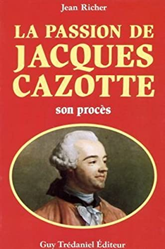 La Passion de Jacques Cazotte