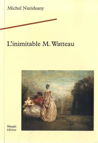 L'inimitable M. Watteau