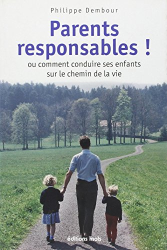 Parents Responsables ! par Dembour Philippe