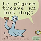 Couverture : Le pigeon trouve un hot dog !