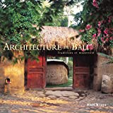 Architecture de Bali : Traditions et modernit�