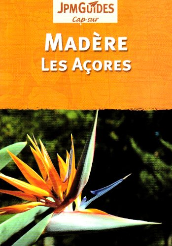 Madere et Acores