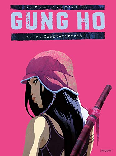 Gung Ho Tome 2: Court-circuit