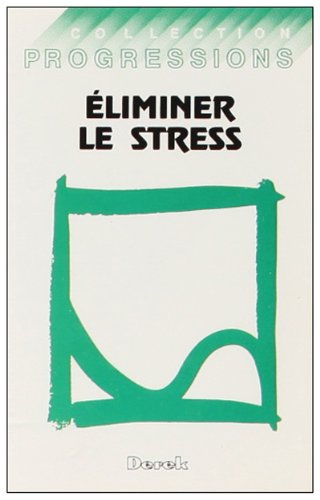 Eliminer le stress (cassette audio) par Beaulac