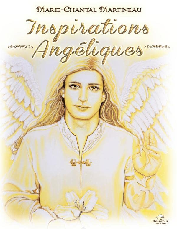 Inspirations Angéliques par Marie-Chantal Martineau