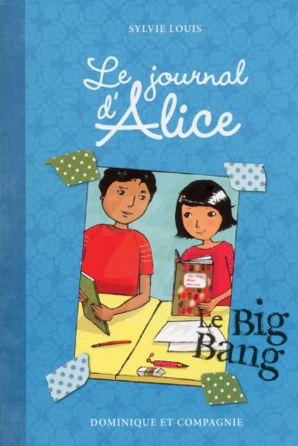 Le journal d'Alice - tome 4 Le big bang
