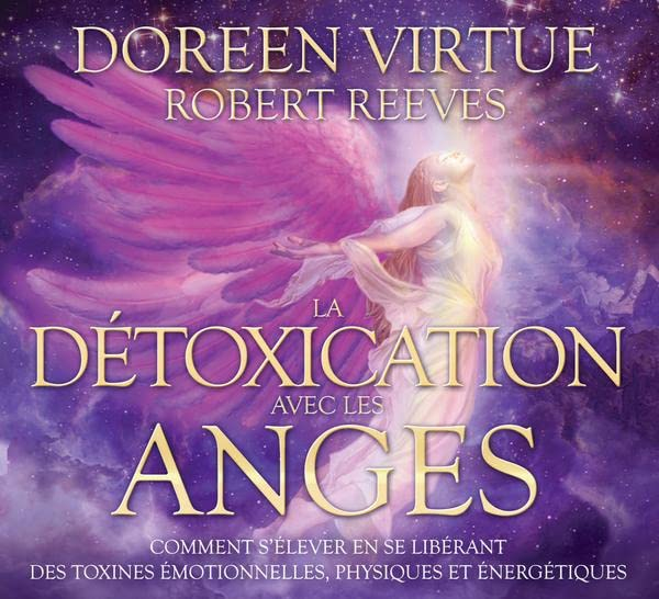 La détoxication avec les anges - Livre audio 2CD par Doreen Virtue, Robert Reeves