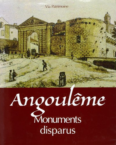 Monuments Disparus d'Angouleme