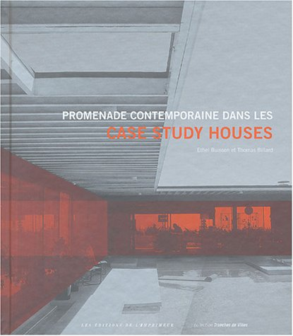 Promenade contemporaine dans les Case Study Houses