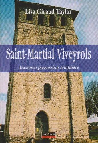 Saint-Martial Viveyrols, Ancienne Possession Templiere
