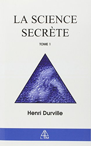 La Science secrète, tome 1