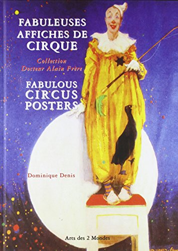 Fabuleuses affiches de cirques par Dominique Denis
