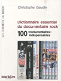 Dictionnaire essentiel du documentaire rock-visual