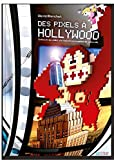 Des pixels à Hollywood-visual