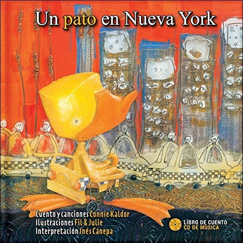 Un pato en Nueva York - Livre + CD par Fil, Julie, Connie Kaldor