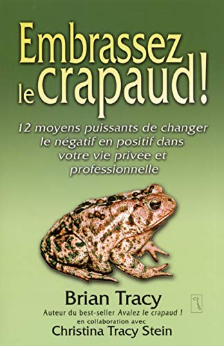 Embrassez le crapaud !
