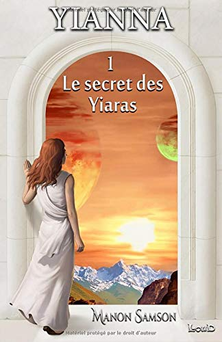 Yianna 1 - Le secret des Yiaras