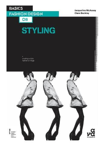Basics fashion design 08 : styling