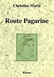 Couverture : Route Pagarine