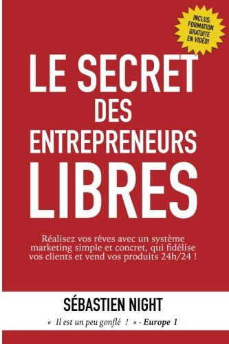 Le Secret des Entrepreneurs Libres