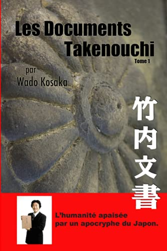 Les Documents Takenouchi par Wadô Kôsaka