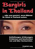 Prostitution: Bargirls in Thailand ... oder was passiert, wenn Mnner ihr Glck in Thailand suchen