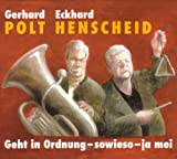 cd von von Eckhard Henscheid, Gerhard Polt Geht in Ordnung - sowieso - ja mei. CD Eine Live-Lesung