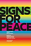 Signs for peace-visual