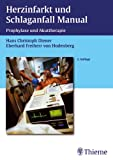 Schlaganfall: Herzinfarkt und Schlaganfall Manual