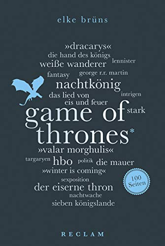 Elke Brüns - Game of Thrones. 100 Seiten
