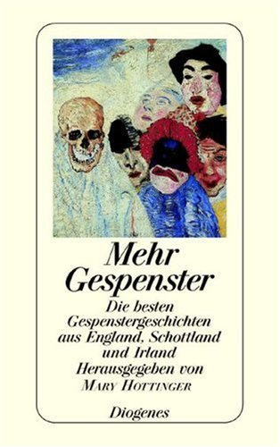 Hottinger, Mary (Hg.) - Mehr Gespenster