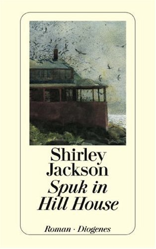Shirley Jackson - Spuk in Hill House