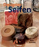 Seife: Designer Seifen: Neue Formen, frische Dfte
