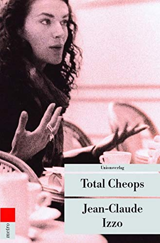 Jean-Claude Izzo - Total Cheops