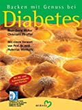 Diabetes: Backen mit Genuss bei Diabetes