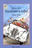Couverture : Mamie met le turbo !