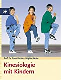 Kinesiologie: Kinesiologie mit Kindern
