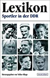 Sportler: Lexikon: Sportler in der DDR