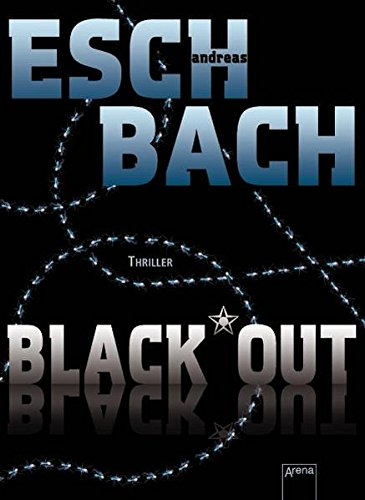 Eschbach, Andreas - Black*Out