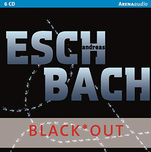 Andreas Eschbach - Black*Out (Lesung)