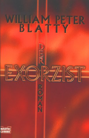 Blatty, William Peter - Exorzist, Der