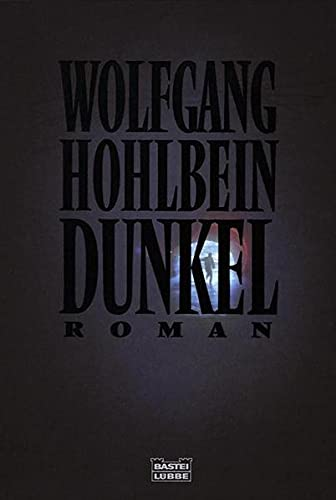 Wolfgang Hohlbein - Dunkel