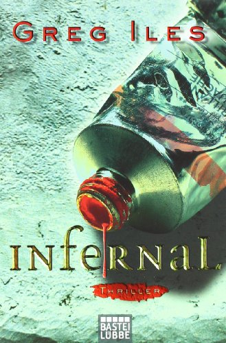 Greg Iles - Infernal