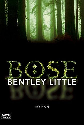 Little, Bentley - Böse