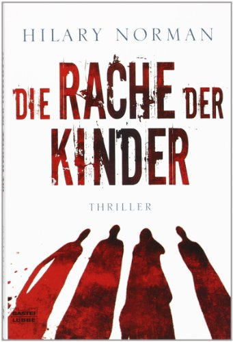 Norman, Hilary - Rache der Kinder, Die
