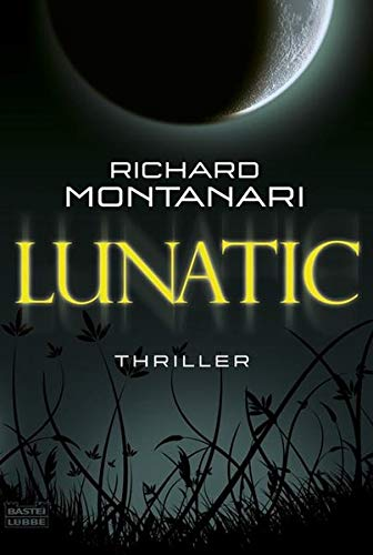 Richard Montanari - Lunatic