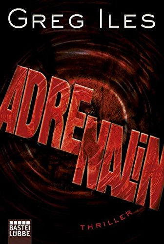 Iles, Greg - Adrenalin