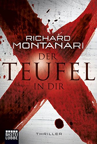 Richard Montanari - Der Teufel in dir