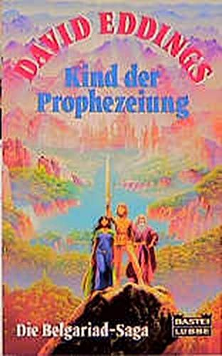 Eddings, David - Kind der Prophezeiung (Belgariad)